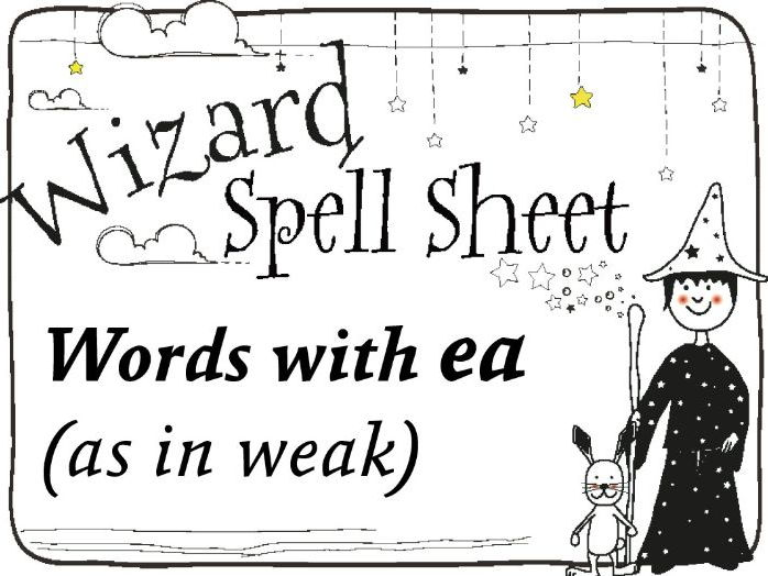Wizard Spell Sheet: Words with ea as in weak