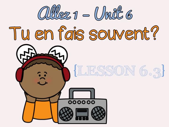 Allez 1 - Unit 6 - Tu en fais souvent - 6.3 - activities - sport - jouer - faire - KS3 French