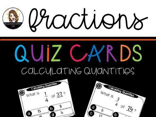Fractions - Calculating Quantities -  Quiz Card Cooperative Activity