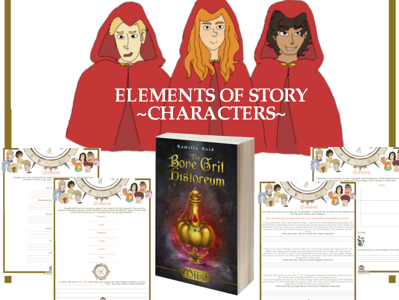 Elements of Story - Characters - For use with the middle grade novel, Miist