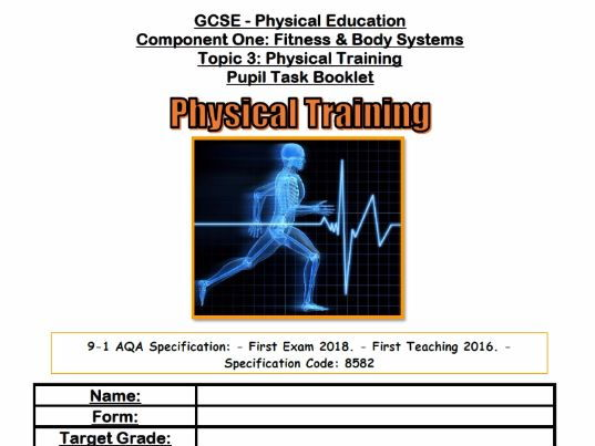 AQA  9-1 GCSE PE - Physical Training Pupil Task Booklet & Teacher Answer Booklet