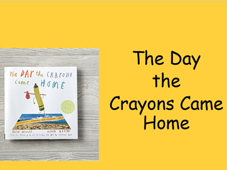 Y5/Y6 The Day The Crayons Came Home - PLANNING and RESOURCES