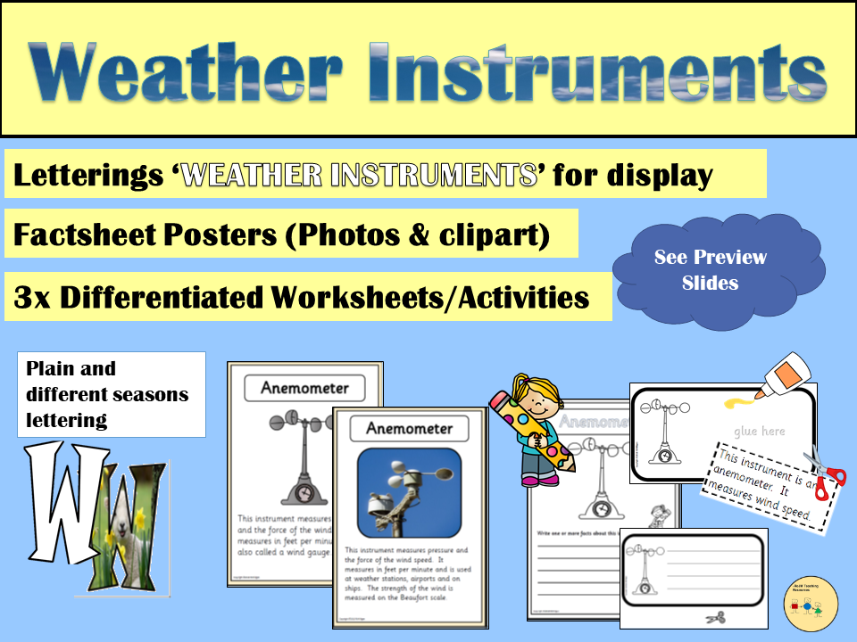 Weather Instruments - Display Posters, Informational Text, Worksheets, Cut/Paste, Display Letterings