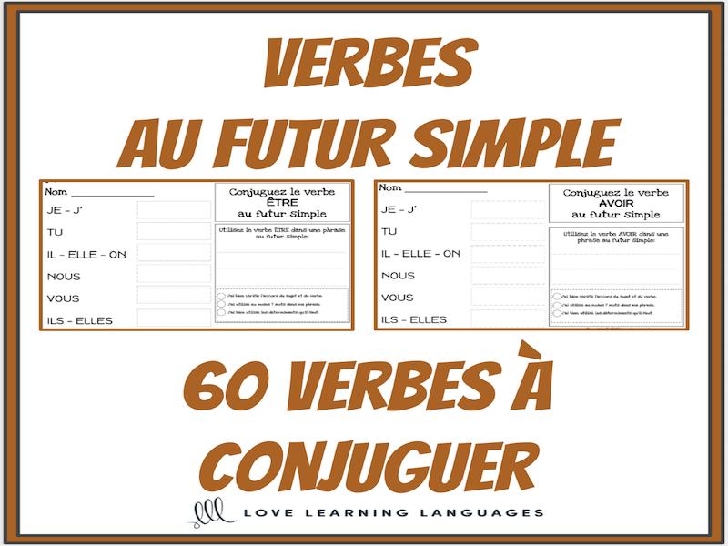 Verbes Au Futur Simple 60 Verbes Francais A Conjuguer Teaching Resources