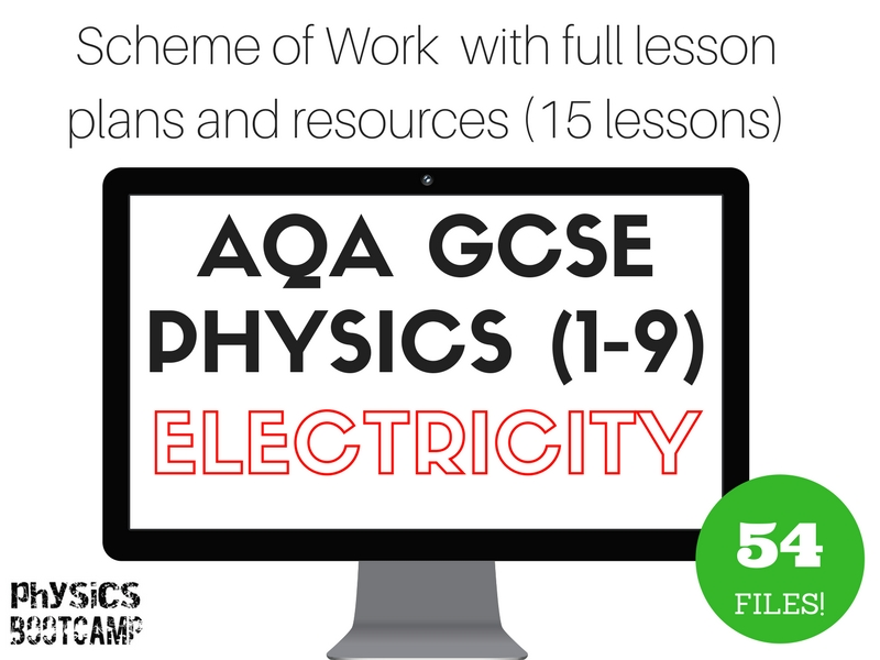 AQA GCSE Physics (1-9) ELECTRICITY Scheme of Work (full lesson plans and resources - 15 lessons)