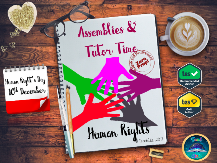 Assembly & Tutor Time : Human Rights
