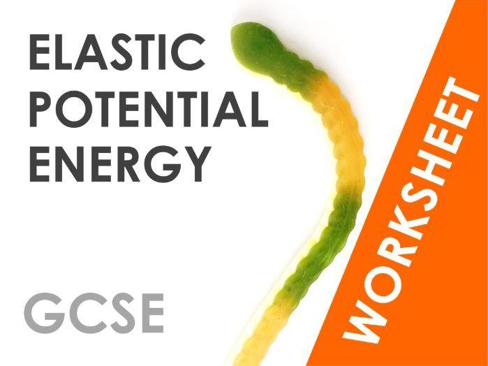 Elastic Potential Energy - Worksheet