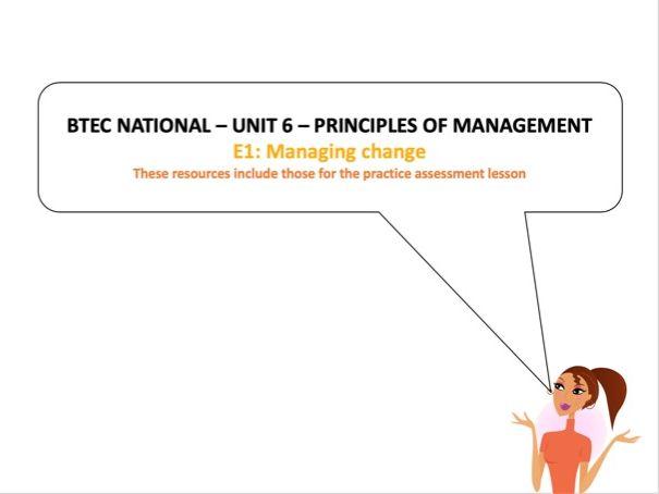 BTEC National - Business - Unit 6 – E1: Managing change (inc LA: E practice assessment tasks)