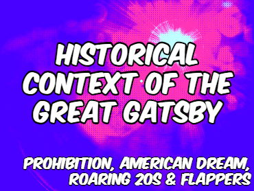 The Historical Context of The Great Gatsby