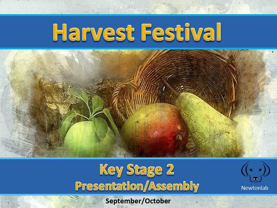 The Harvest Festival - Key Stage 2