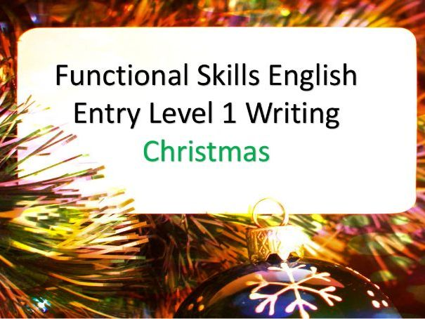 Christmas: Functional Skills English Writing - Entry Level 1 (4 Different Writing Tasks)