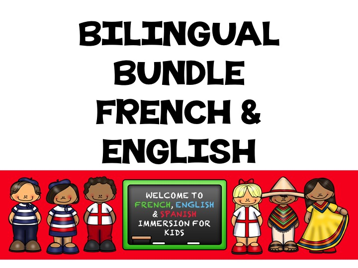 FRENCH IMMERSION BUNDLE  + ENGLISH IMMERSION BUNDLE = BILINGUAL SUPER MEGA BUNDLE