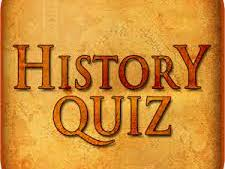 15 Question History Quizzes