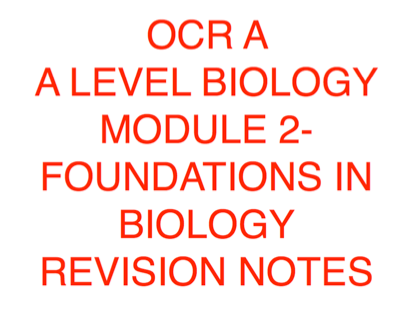 Biology Module 2 Revision Notes- All topics