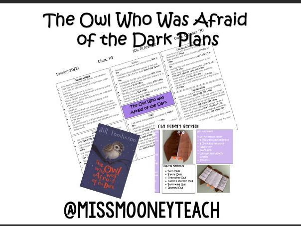 The Owl who was Afraid of the Dark Plans