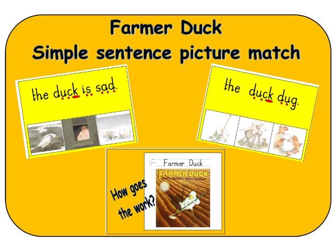 Farmer Duck - Simple sentence match to pictures