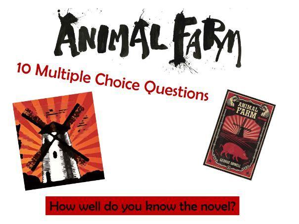 Animal Farm Multiple Choice Quiz