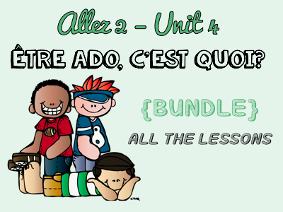 Allez 2 { BUNDLE } ALL the resources for Unit 4 - TEENAGERS - PRESSURES - MODAL VERBS - MONEY - CHORES - IMPERFECT TENSE - KS3 French