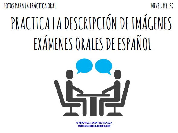 Photo description practice for Spanish oral exams (intermediate and upper-intermediate)