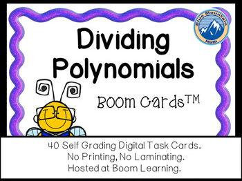 Dividing Polynomials Boom Cards--Digital Task Cards
