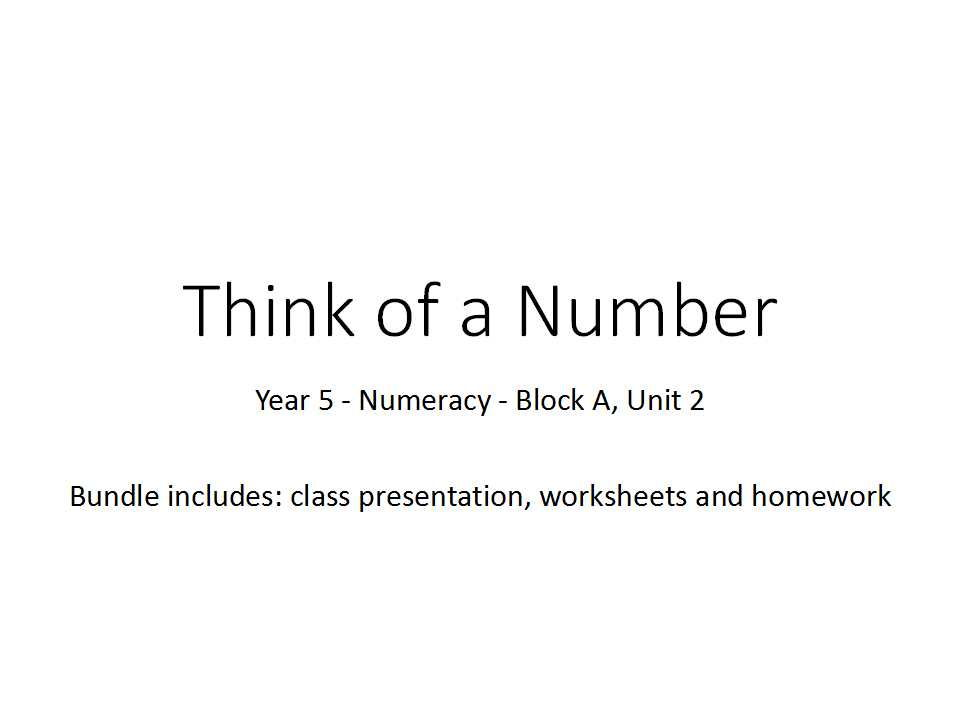 Think of a Number - Year 5 - Numeracy - Block A Unit 2