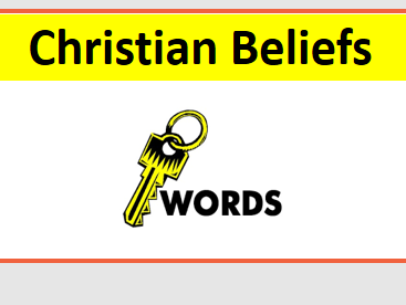 Christian Beliefs display of keywords and definitions for new GCSE Edexcel Religious Studies B (9-1)