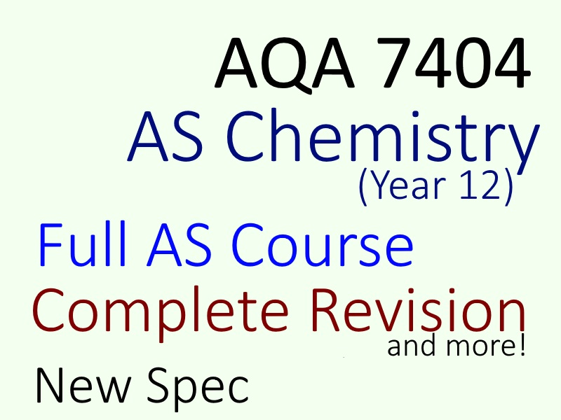 AQA AS Chemistry Full Course - Revision / Lessons