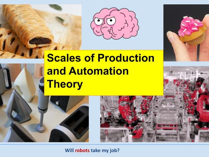 Scales of Production and Automation Theory