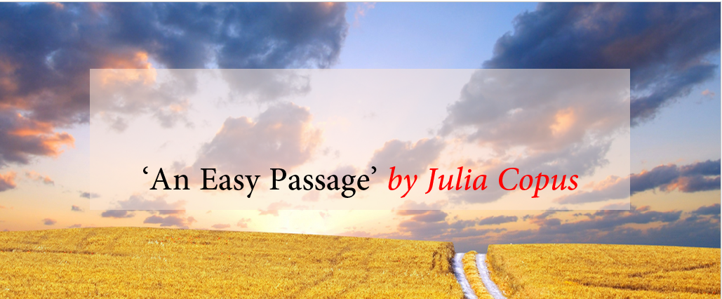 Poem Analysis -  'An Easy Passage' by Julia Copus