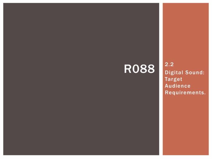R088 - Creating a Digital Sound Sequence, Target Audience [LO2.2], CAMNATS, Creative iMedia Lvls 1/2