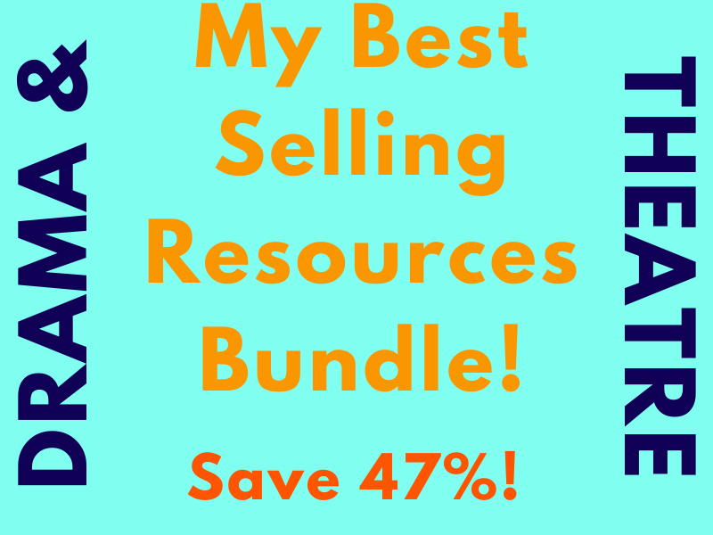 My Best Selling Resources for Drama & Theatre - Top Rated & Best Selling - SOW, Displays, Scripts