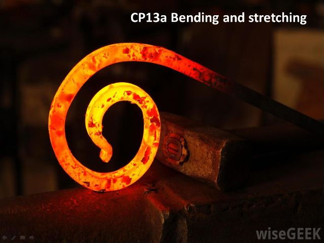 CP13a Bending and stretching