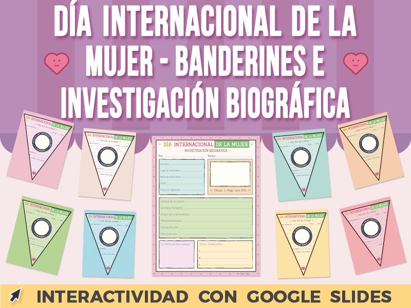 Día Internacional de la Mujer - Banderines e Investigación Bio - Google Slides