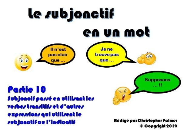 French: The subjunctive in a nutshell - Part 10: The past subjunctive with 'avoir' verbs
