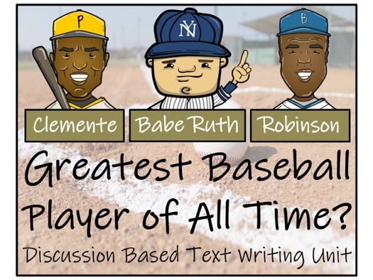 UKS2 History - Greatest Baseball Player of All Time? - Discussion Based Text Writing Unit