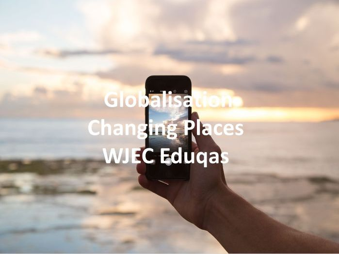 WJEC Eduqas GCSE - Globalisation