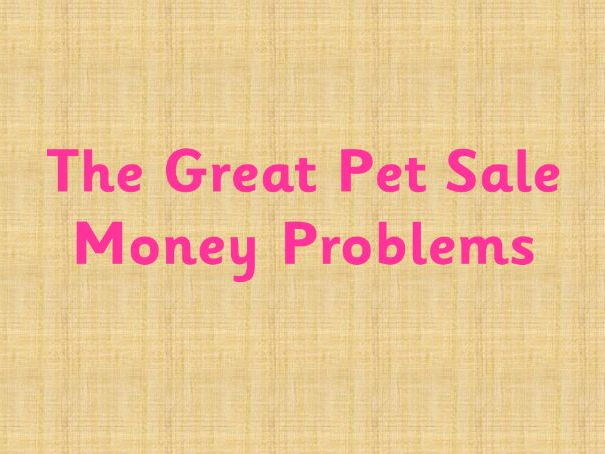 The Great Pet Sale money problems  - 1p, 2p and 5p