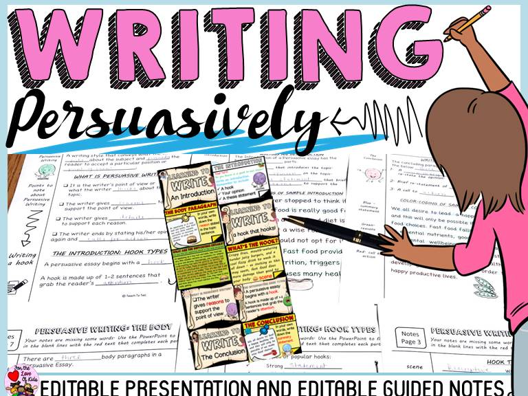 PERSUASIVE WRITING: EDITABLE PRESENTATION AND GUIDED NOTES
