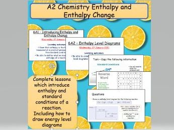 Introducing Enthalpy Change and Enthalpy level diagrams