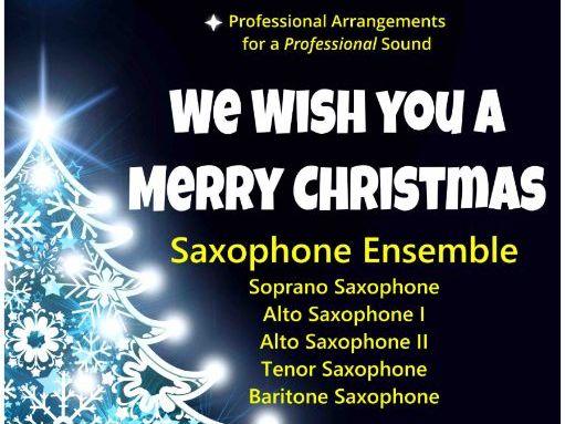 We Wish You A Merry Christmas (Saxophone Ensemble)