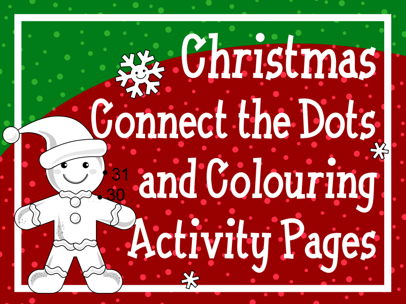 Christmas Connect the Dots and Colouring Activity Pages