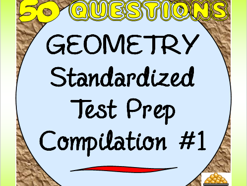 Geometry Standardized Test Prep Compilation #1