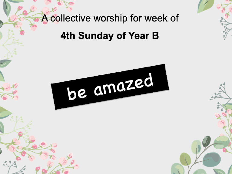 collective worship Catholic 4th Sunday year B
