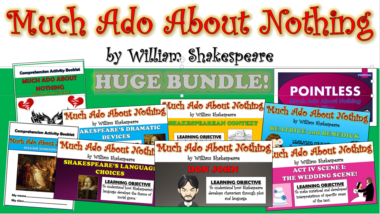 Much Ado About Nothing Big Bundle! (All Lessons, Resources, Plans, Everything!)