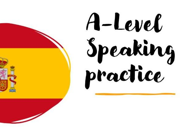 A-level Speaking Conversartional and writing