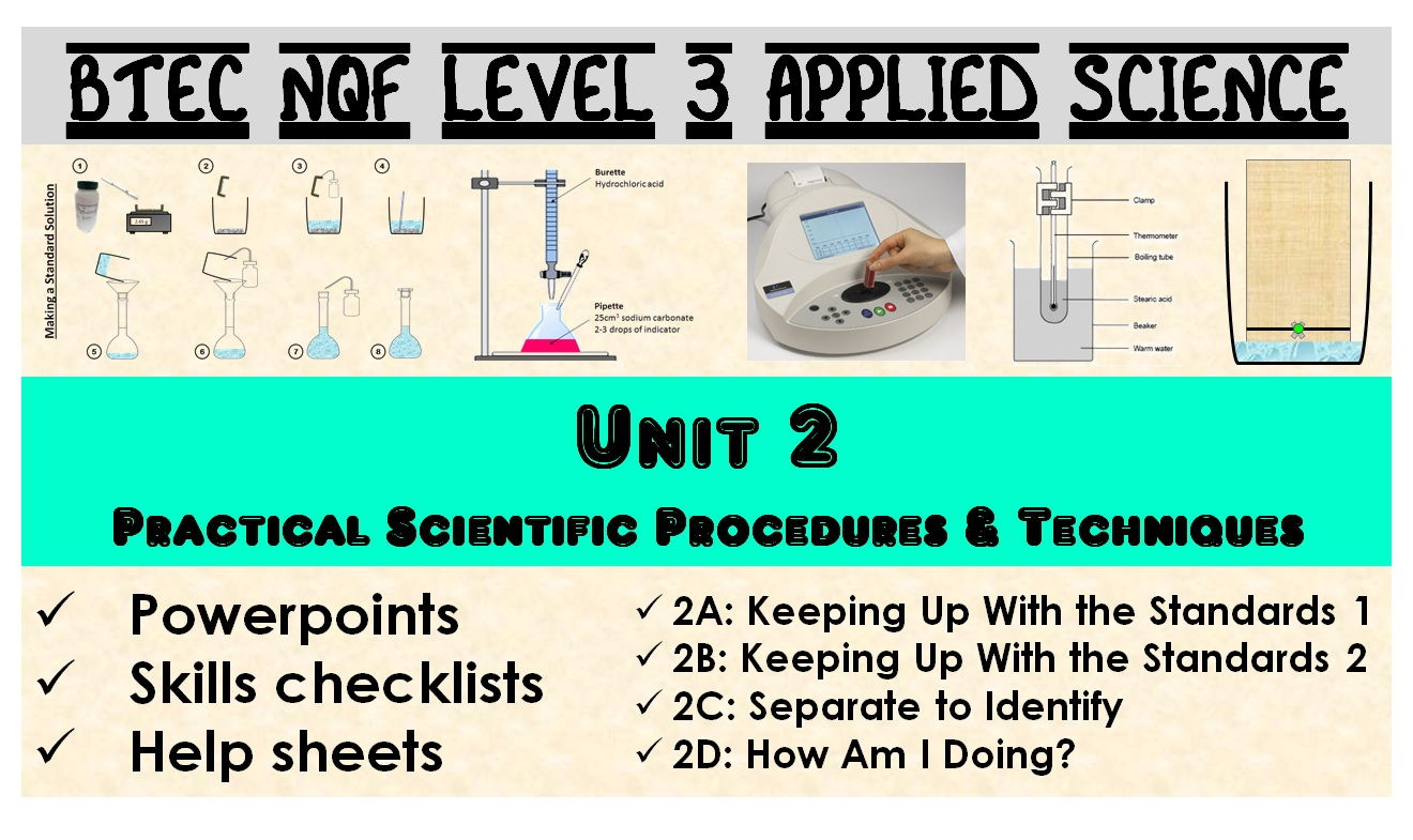 BTEC NQF L3 Applied Science: Unit 2