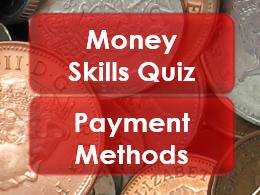Employability/Work Skills: Money: Payment Methods Quiz