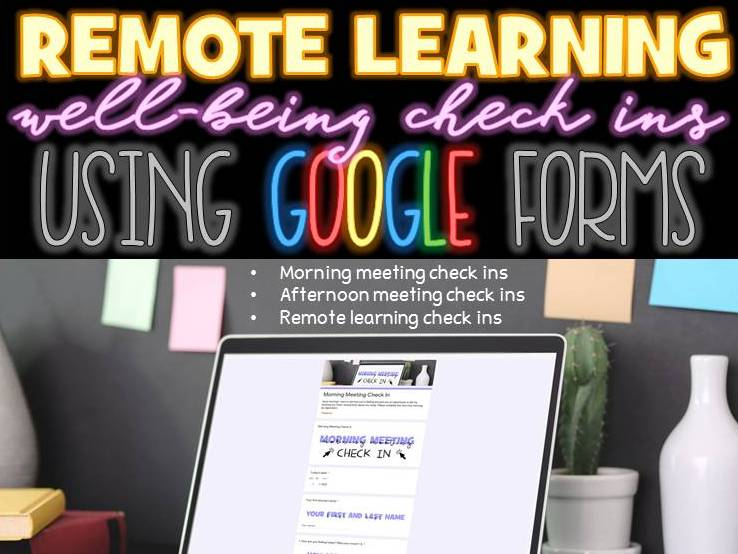 Remote Learning Well-Being Check In Google Forms