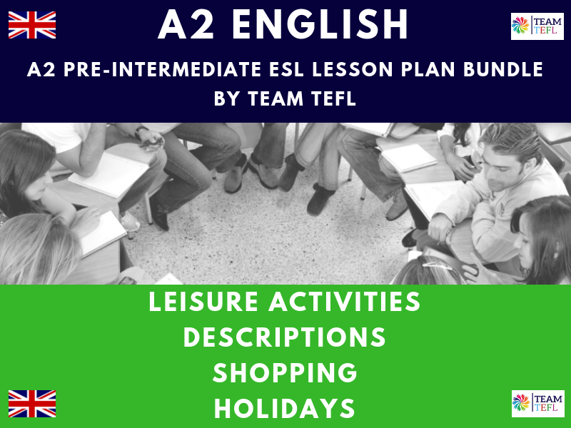 Leisure Activities / Descriptions / Shopping / Holidays A2 Pre-Intermediate ESL Lesson Plan Bundle