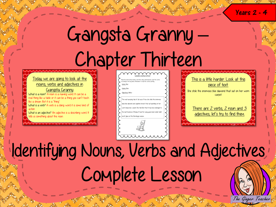 Nouns, Verbs and Adjectives Complete Lesson – Gangsta Granny